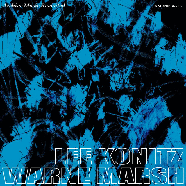 Lee Konitz & Warne Marsh