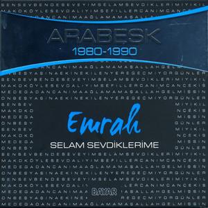 Selam Sevdiklerime (Arabesk 1980 - 1990) Albümü