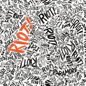 RIOT! - Paramore