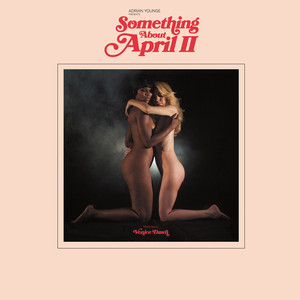 Adrian Younge Presents Something About April II