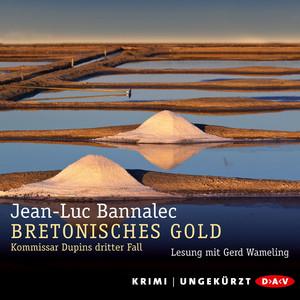 Bretonisches Gold - Kommissar Dupins dritter Fall (Ungekürzt) Audiobook