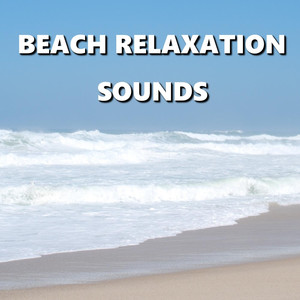 Beach Relaxation Sounds Albumcover