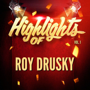 Highlights of Roy Drusky, Vol. 1 album
