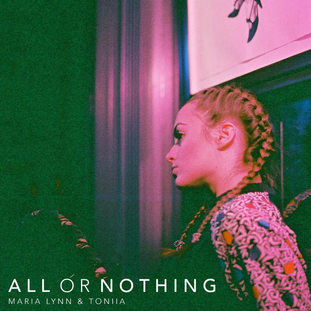 Album cover for All or Nothing by Maria Lynn, Toniia