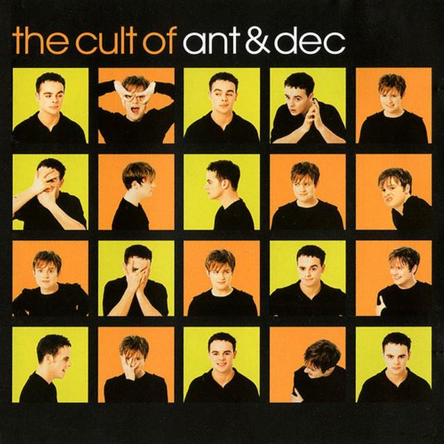 The Cult Of Ant & Dec