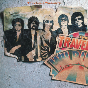 The Traveling Wilburys, Vol. 1 - Traveling Wilburys