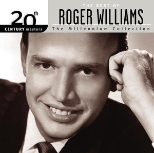 20th Century Masters: The Millennium Collection: The Best of Roger Williams album