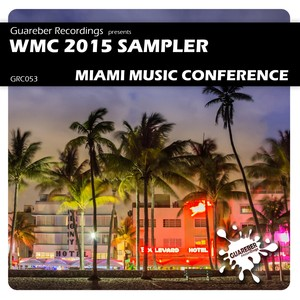 WMC 2015 Sampler Miami Music Conference Albumcover