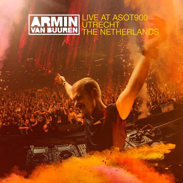 Album cover for Live at ASOT900 (Utrecht, The Netherlands) by Armin van Buuren