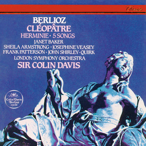 Berlioz: Cléopâtre; Herminie; 5 Mélodies album