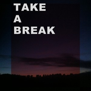 Take a Break (Soft Relaxation Piano Songs & Music) Albumcover