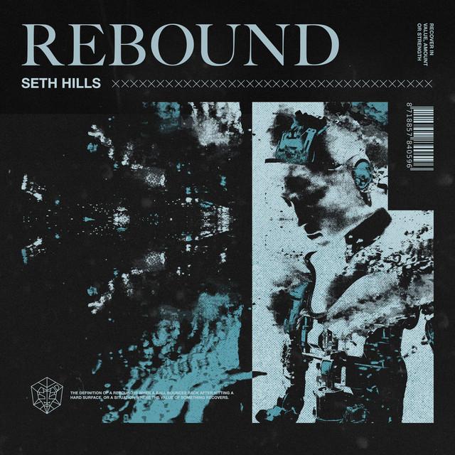 Seth Hills - Rebound