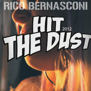 Hit the Dust 2012