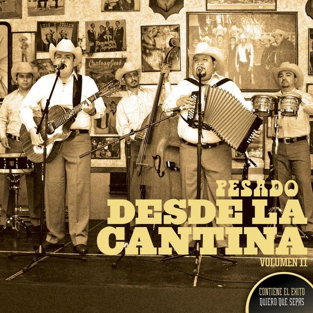 Desde La Cantina Vol. II (Live At Nuevo León México / 2009)