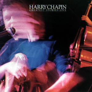 Greatest Stories Live - Harry Chapin