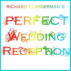 Richard Clayderman's Perfect Wedding Reception Albumcover