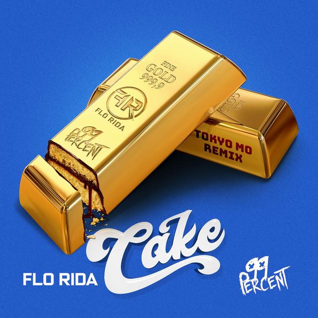 Cake (Tokyo Mo Remix)