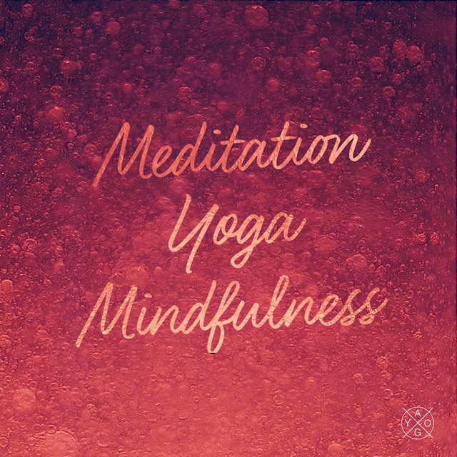 Music for Meditation, Yoga and Mindfulness