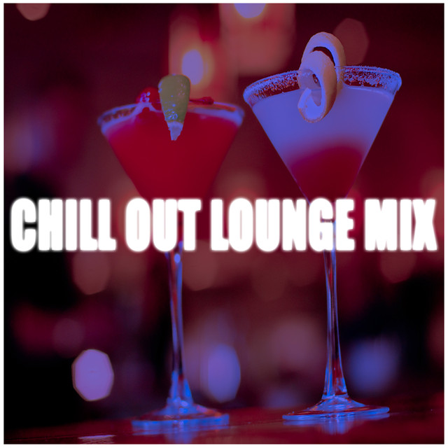 Chill Out Lounge MIX