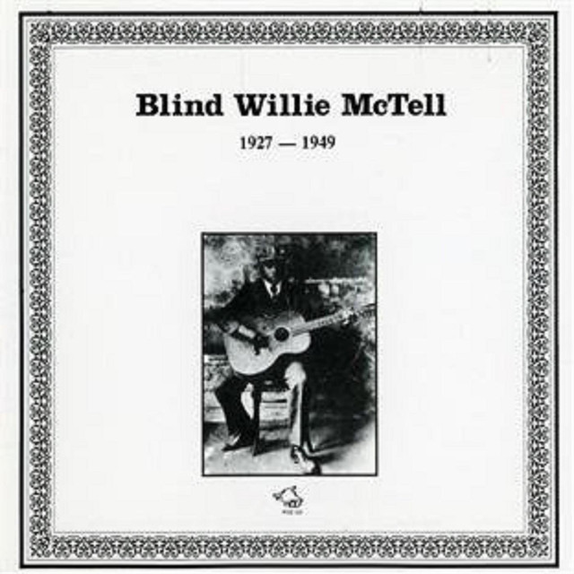Blind Willie McTell 1927-1949