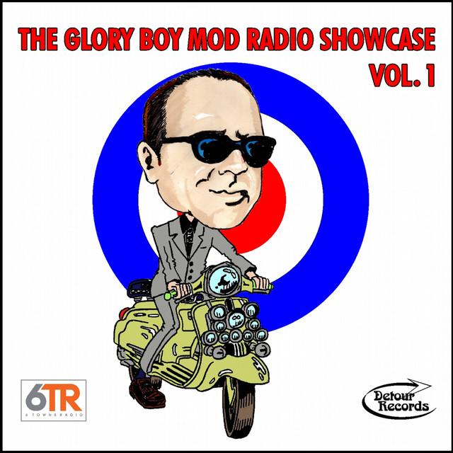 The Glory Boy Mod Radio Showcase, Vol. 1