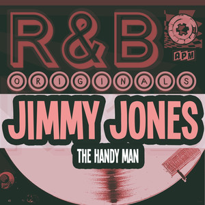 R&B Originals - The Handy Man (feat. The Pretenders, Sparks of Rhythm, The Jones Boys, The Savoys & Jimmy Jones) album