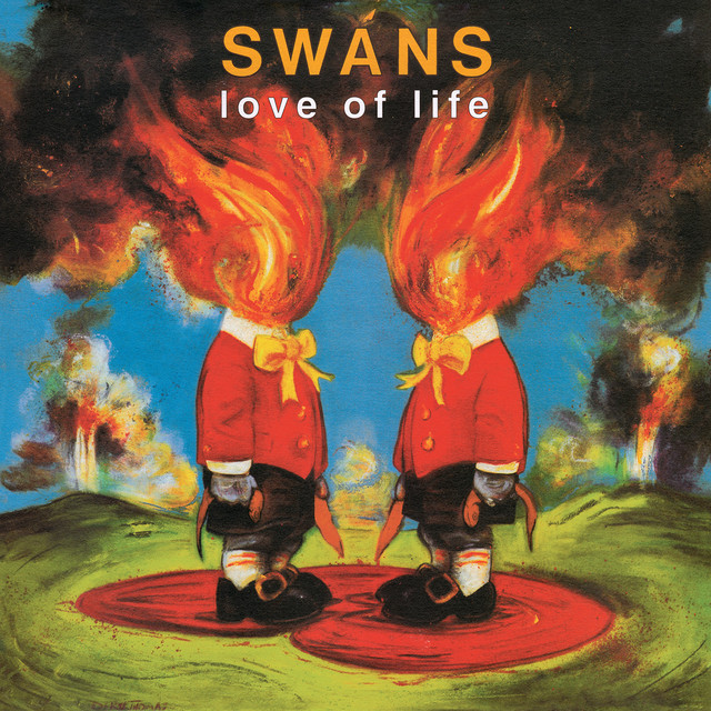 Album cover for Love of Life by Swans