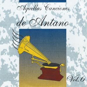 Aquellas Canciones de Antano, Vol. 6 album