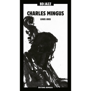 BD Music & Louis Joos Present Charles Mingus album