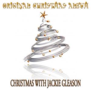 Christmas with Jackie Gleason (Original Christmas Album) album