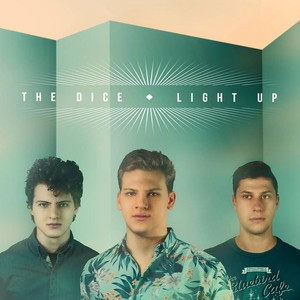 THE DICE, Let Them Light på Spotify
