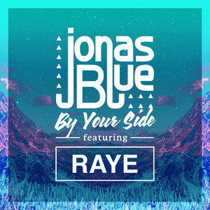 By Your Side - Jonas Blue