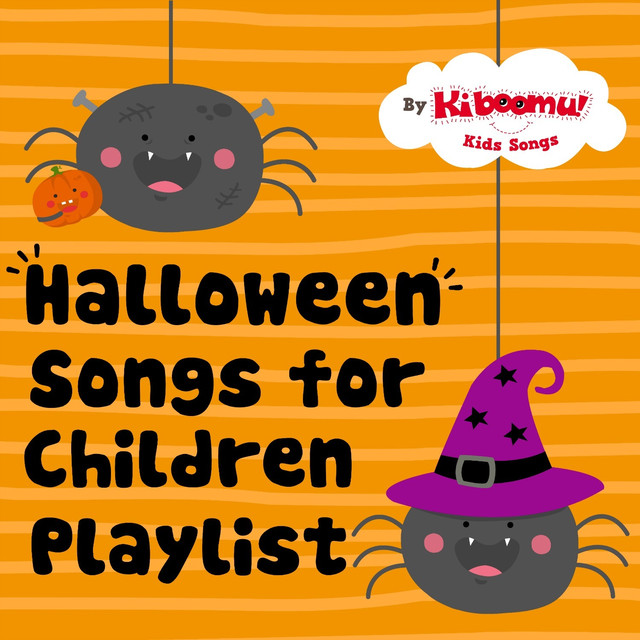 The Kiboomers – Halloween Songs for Children Playlist on Spotify