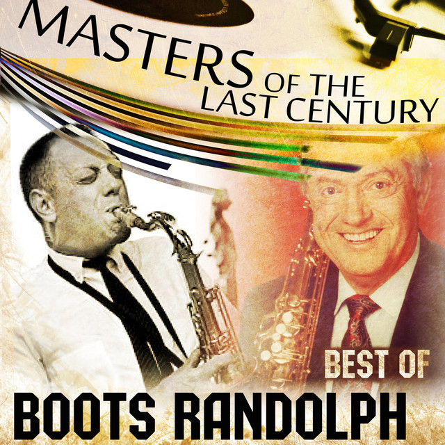 Boots Randolph Masters Of The Last Century: Best of Boots Randolph album cover