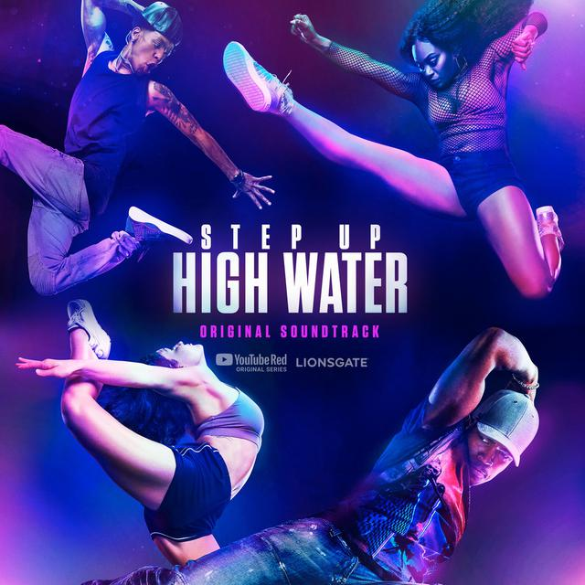 Step Up: High Water, Season 2 (Original Soundtrack)