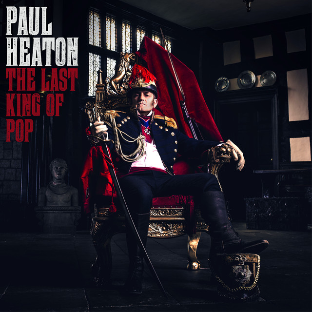 Album cover for The Last King Of Pop by Paul Heaton