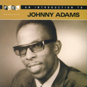 Introduction To Johnny Adams album