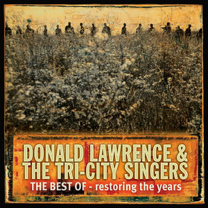 Donald Lawrence, The Tri-City Singers Bless Me cover