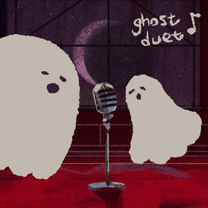 Ghost Duet - Louie Zong