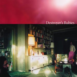 Destroyer's Rubies album