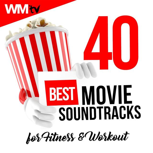 40 Best Movie Soundtracks For Fitness & Workout (Unmixed Compilation