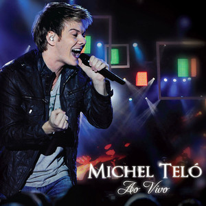 Ao Vivo - Michel Teló