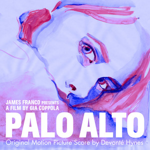 Palo Alto (Original Motion Picture Score)