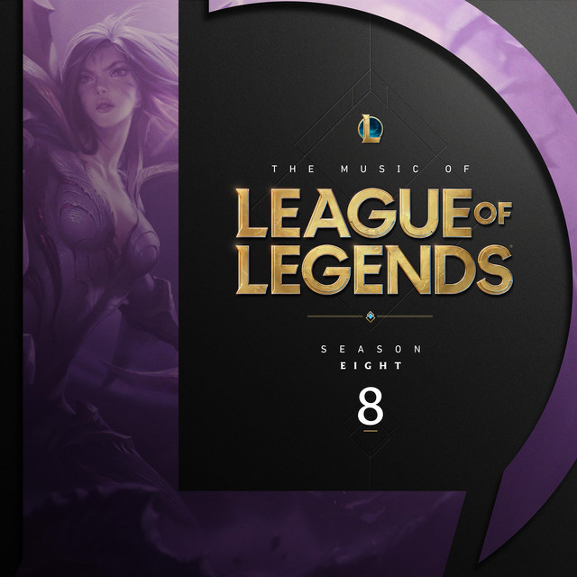The Music of League of Legends - Season 8