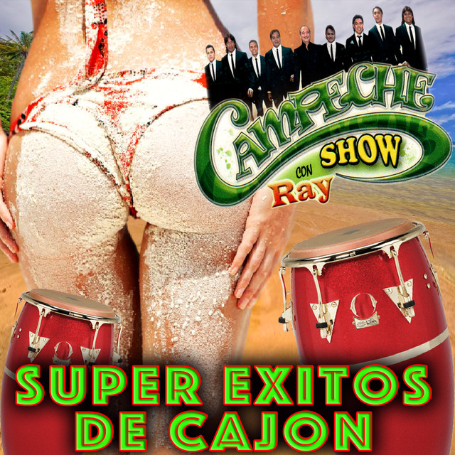 Album cover for Super Exitos De Cajon by Campeche Show