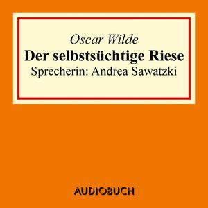 Der selbstsüchtige Riese Audiobook