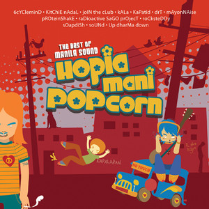 The Best Of Manila Sound Hopia, Mani, Popcorn Vol. 1 - Soapdish