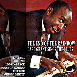 The End of the Rainbow: Earl Grant Sings the Blues album
