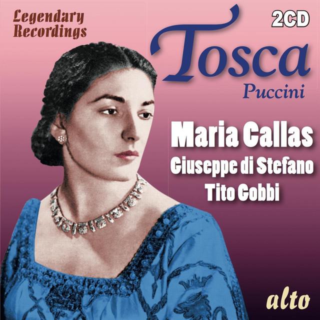 Puccini: Tosca - Callas, di Stefano, Gobbi, de Sabata -- Bonus: Callas Sings Puccini Arias