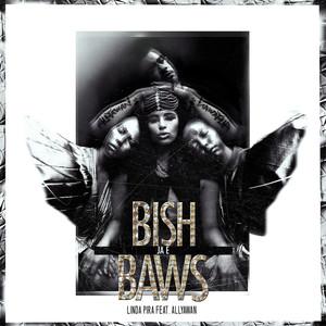 Linda Pira, Bish Ja E Baws på Spotify